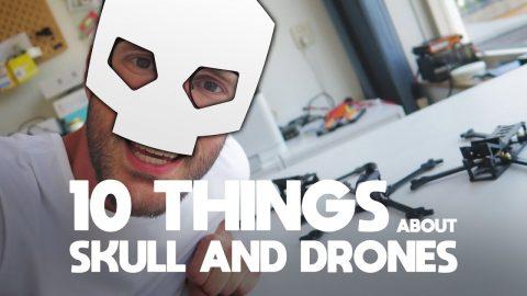 10 Things - Skull and Drones frames Nova Hooligan Pro CherryPicker
